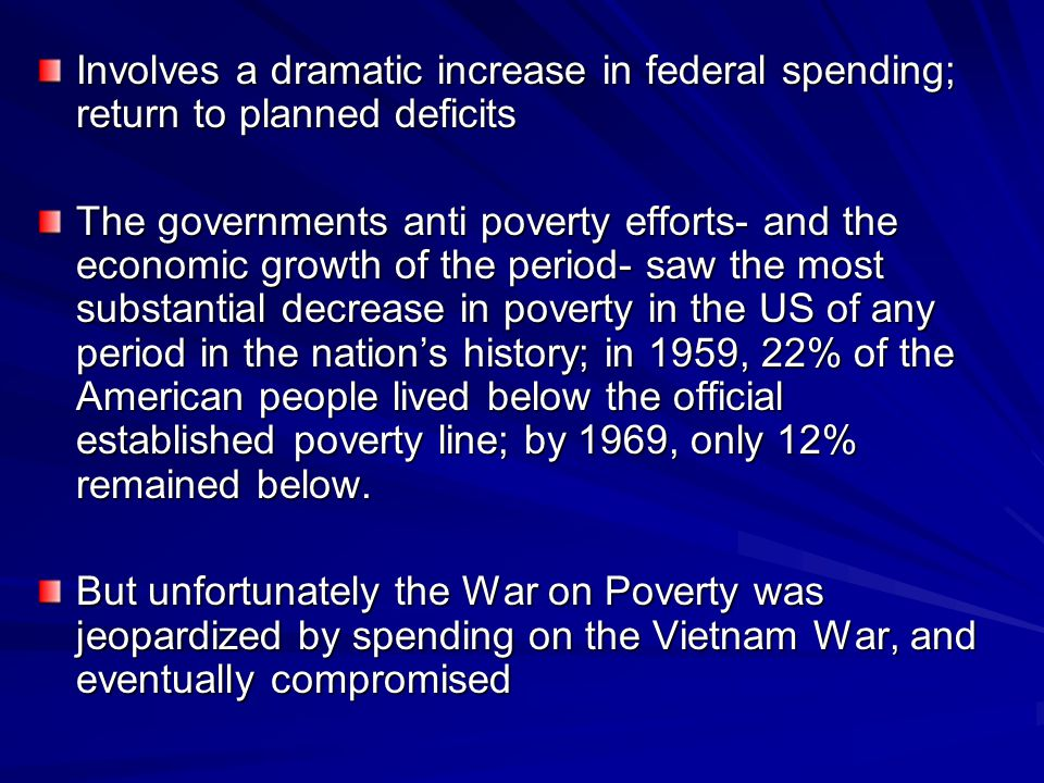 Involves a dramatic increase in federal spending; return to planned deficits
