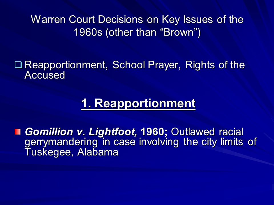 Warren Court Decisions on Key Issues of the 1960s (other than Brown )