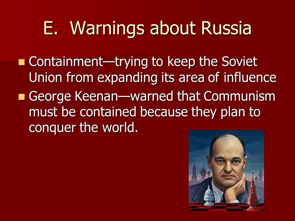E. Warnings about Russia