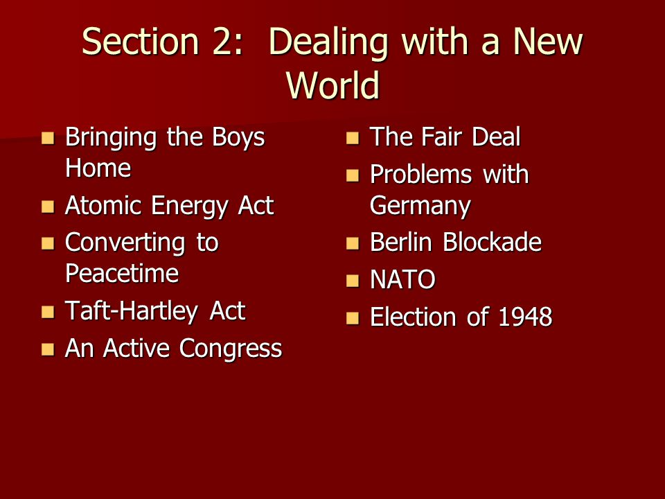 Section 2: Dealing with a New World