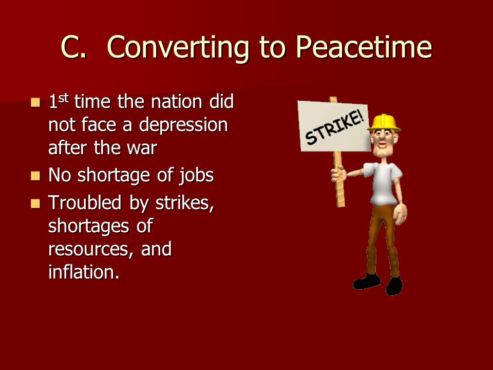 C. Converting to Peacetime
