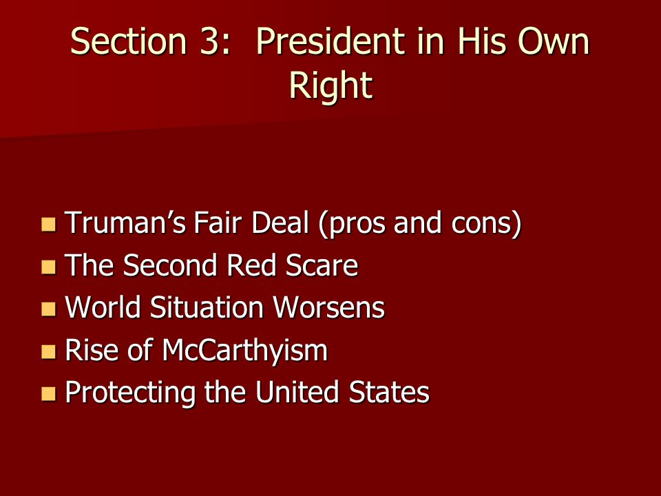 Section 3: President in His Own Right