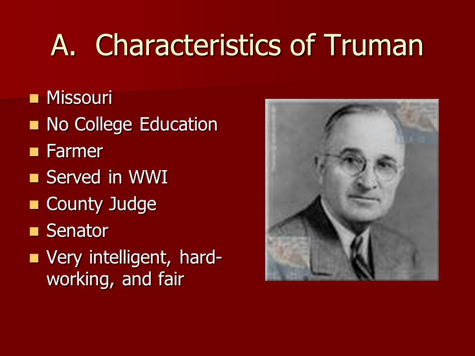 A. Characteristics of Truman