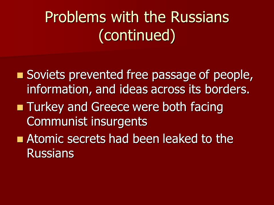 Problems with the Russians (continued)