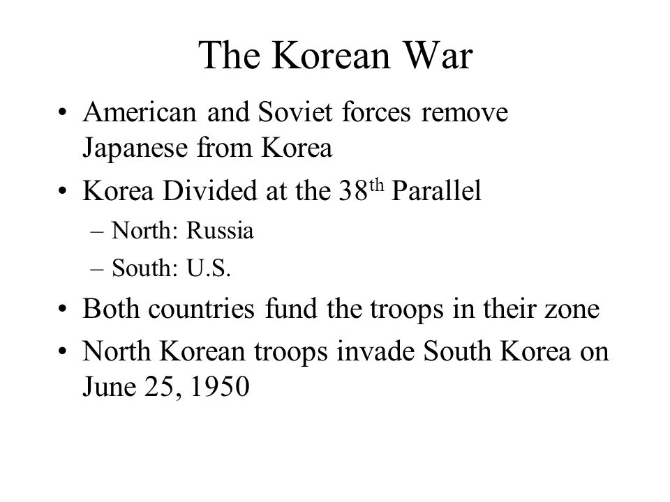 The Korean War American and Soviet forces remove Japanese from Korea