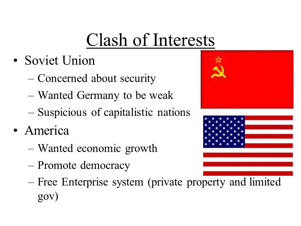 Clash of Interests Soviet Union America Concerned about security