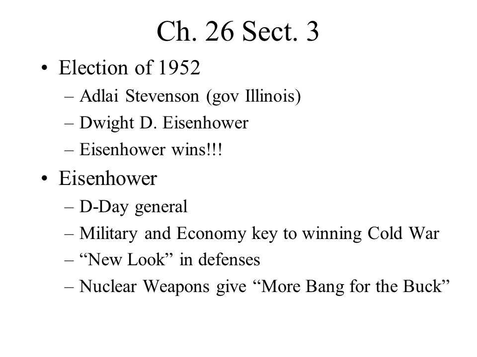 Ch. 26 Sect. 3 Election of 1952 Eisenhower