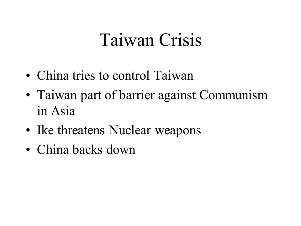Taiwan Crisis China tries to control Taiwan