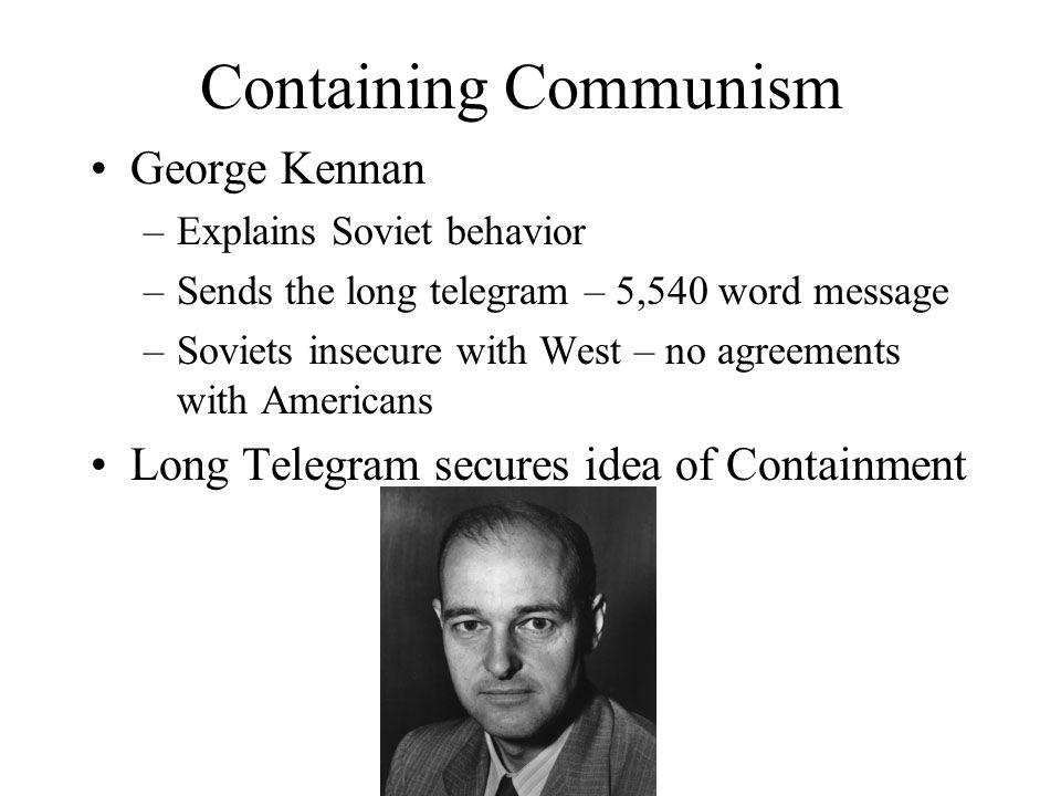 Containing Communism George Kennan