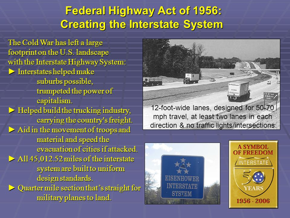 Federal Highway Act of 1956: Creating the Interstate System