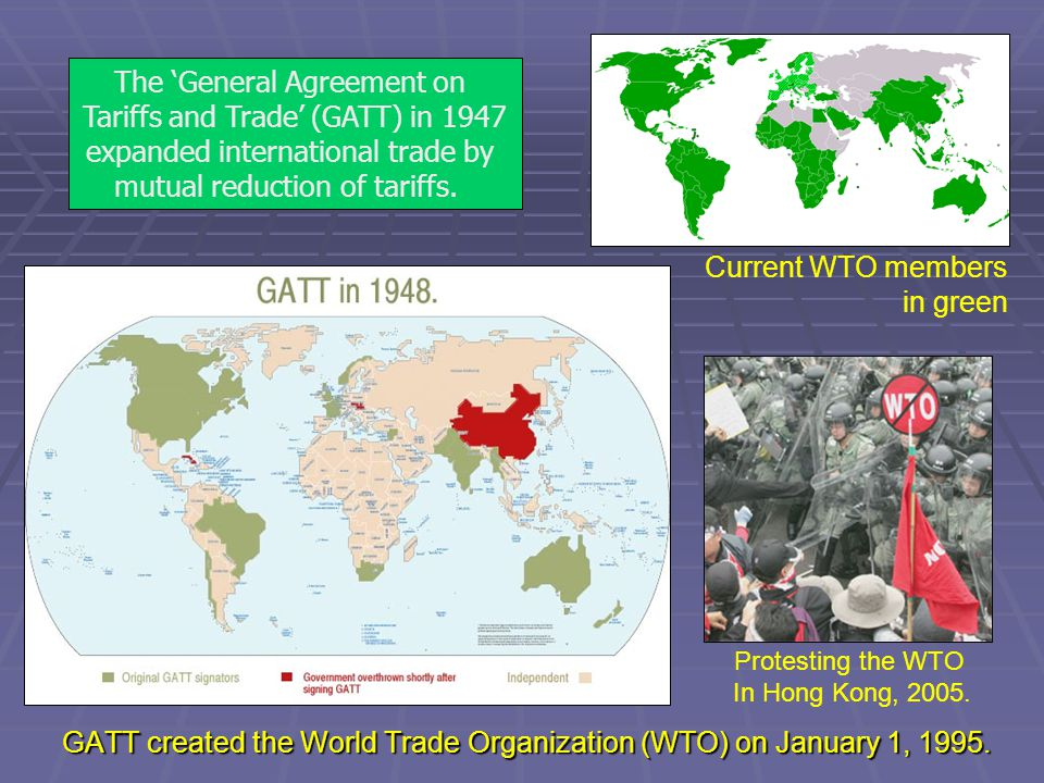 The 'General Agreement on Tariffs and Trade' (GATT) in 1947