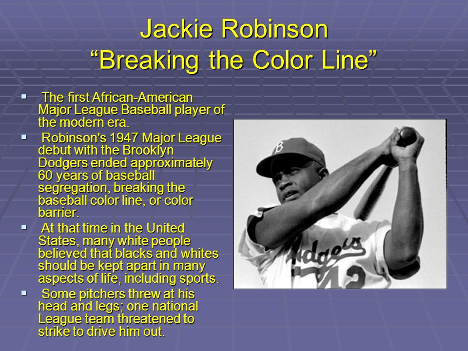 Jackie Robinson Breaking the Color Line