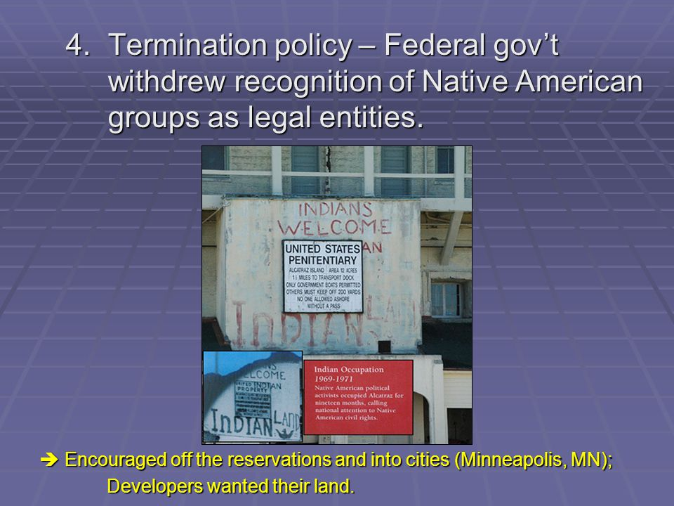 4. Termination policy – Federal gov't