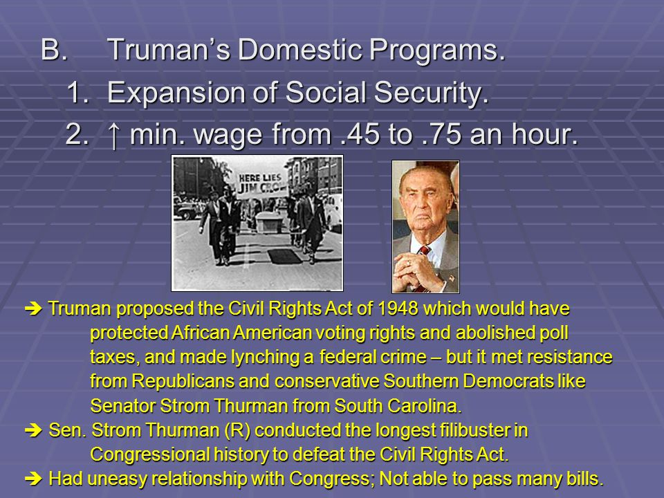 B. Truman's Domestic Programs. 1. Expansion of Social Security.