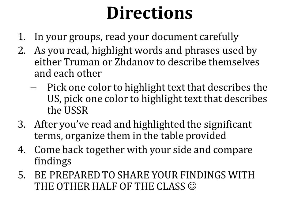 Directions In your groups, read your document carefully