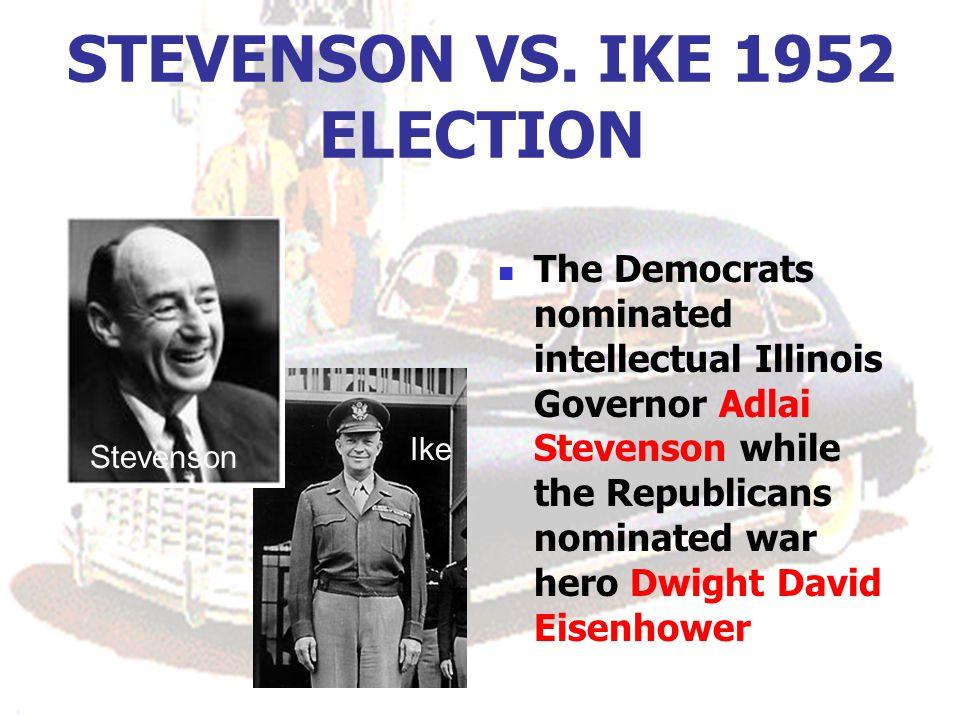 STEVENSON VS. IKE 1952 ELECTION