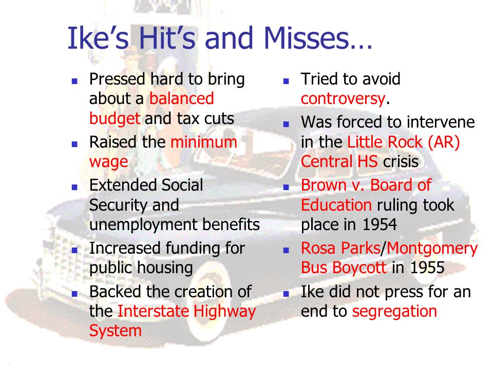 Ike's Hit's and Misses…