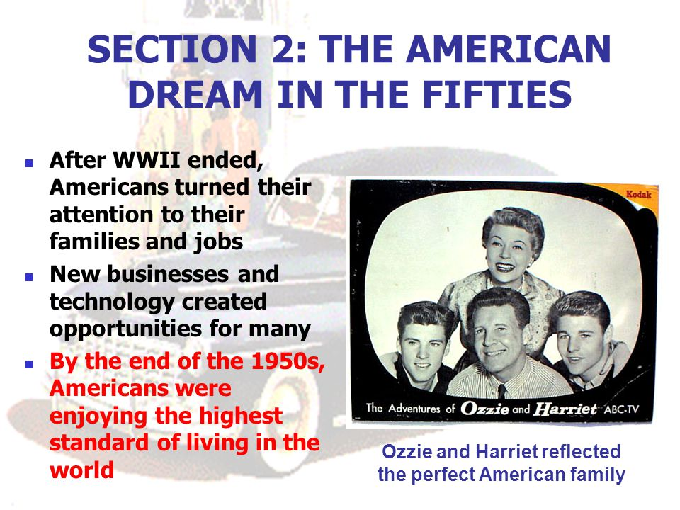 SECTION 2: THE AMERICAN DREAM IN THE FIFTIES