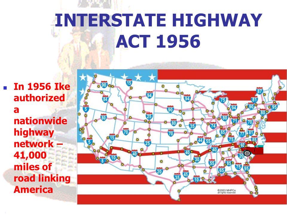 INTERSTATE HIGHWAY ACT 1956