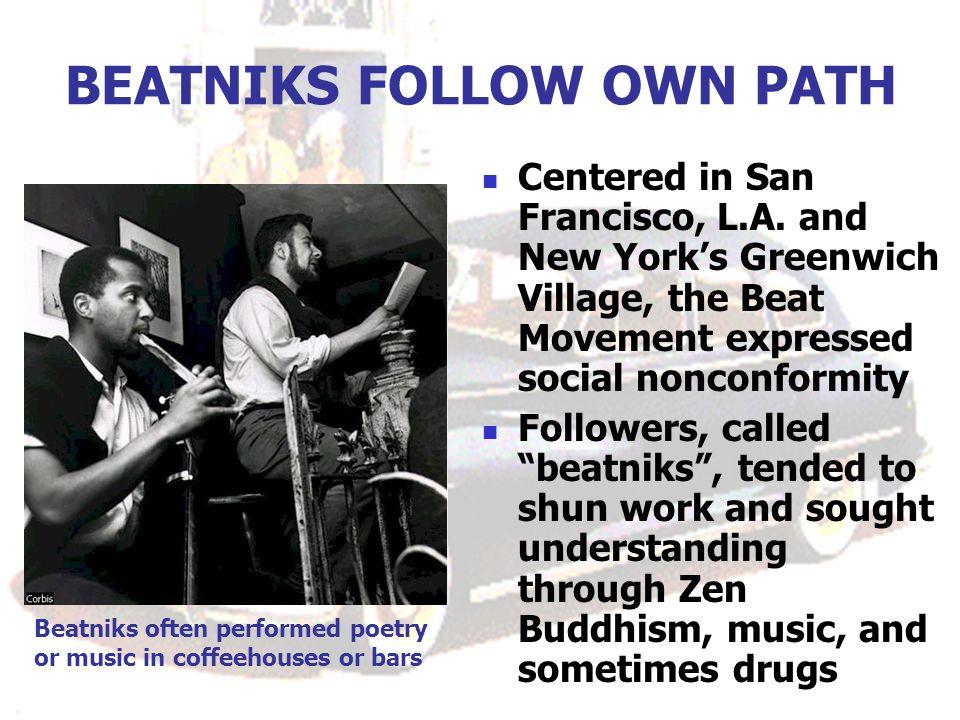 BEATNIKS FOLLOW OWN PATH