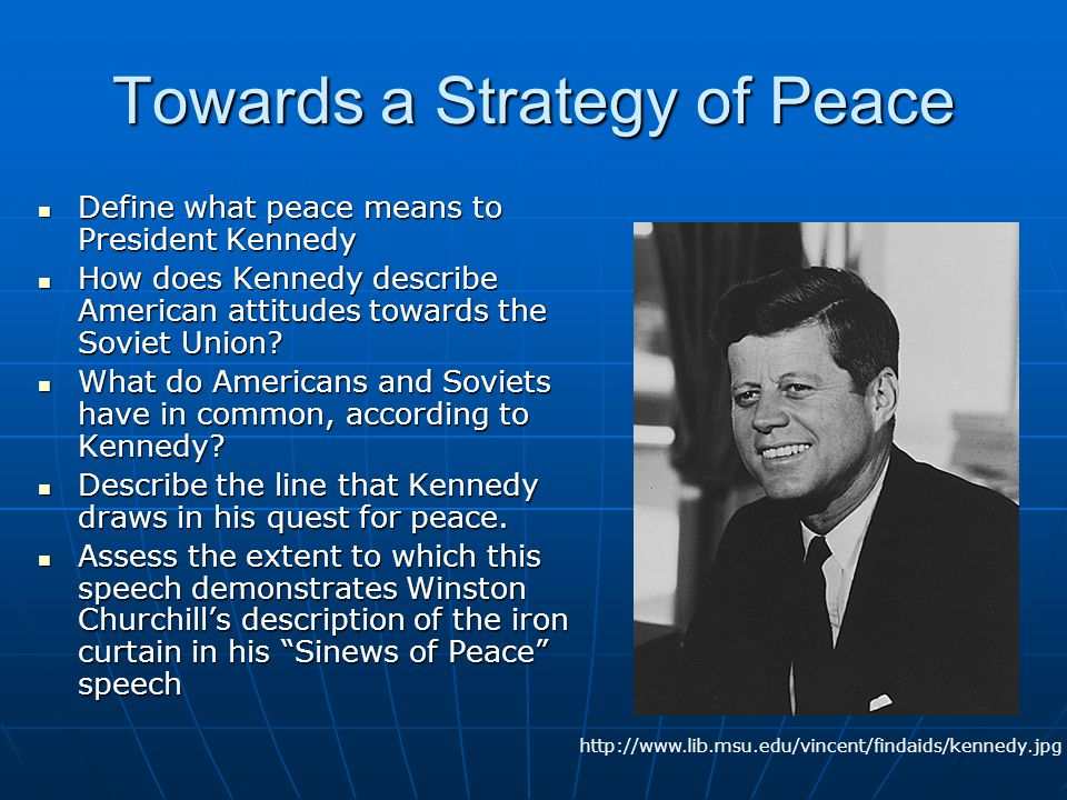 Towards a Strategy of Peace