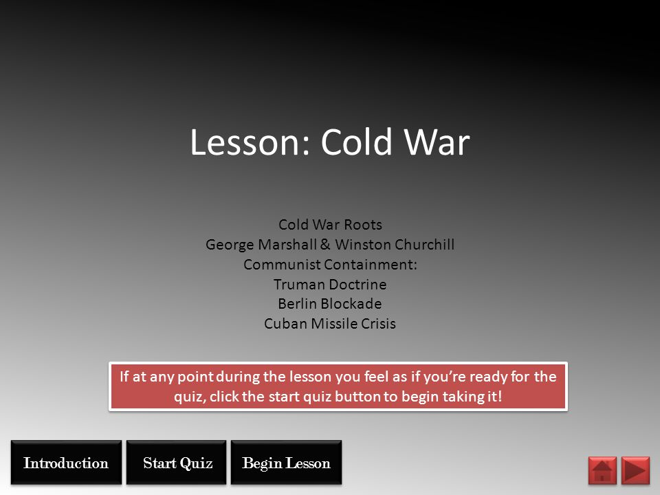 Lesson: Cold War Cold War Roots George Marshall & Winston Churchill