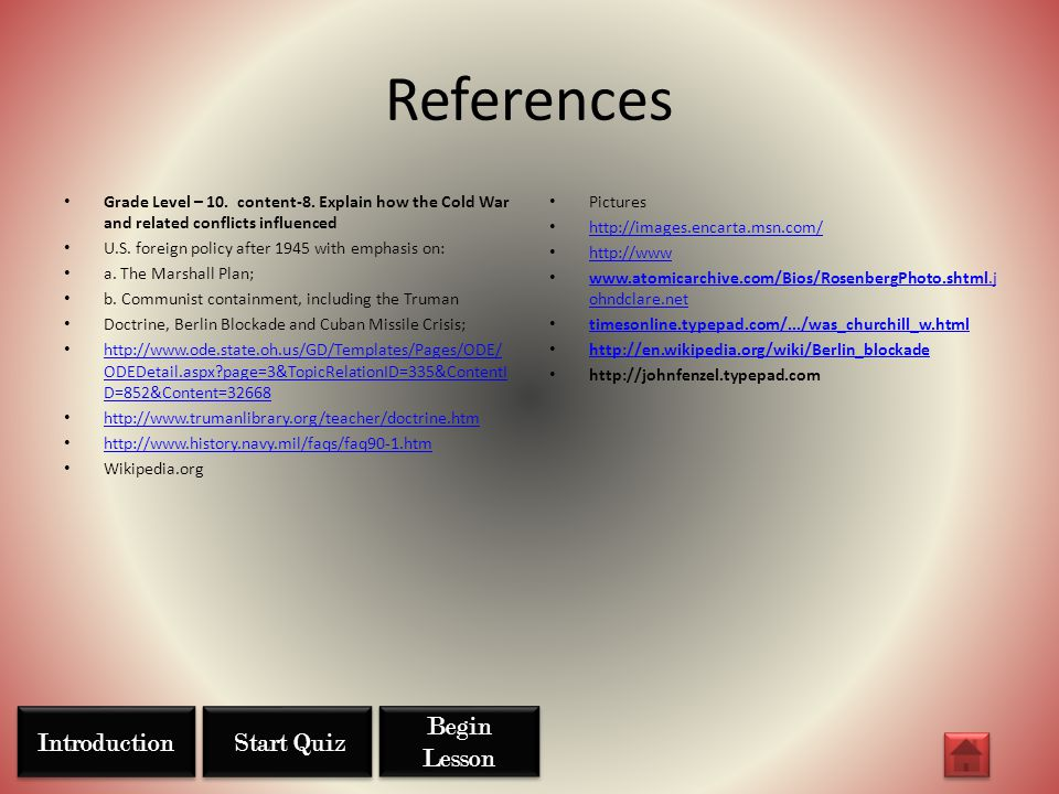 References Introduction Start Quiz Begin Lesson