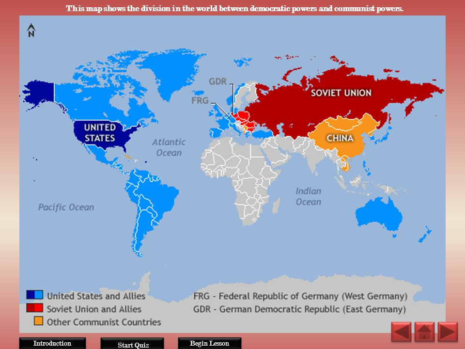 This map shows the division in the world between democratic powers and communist powers.