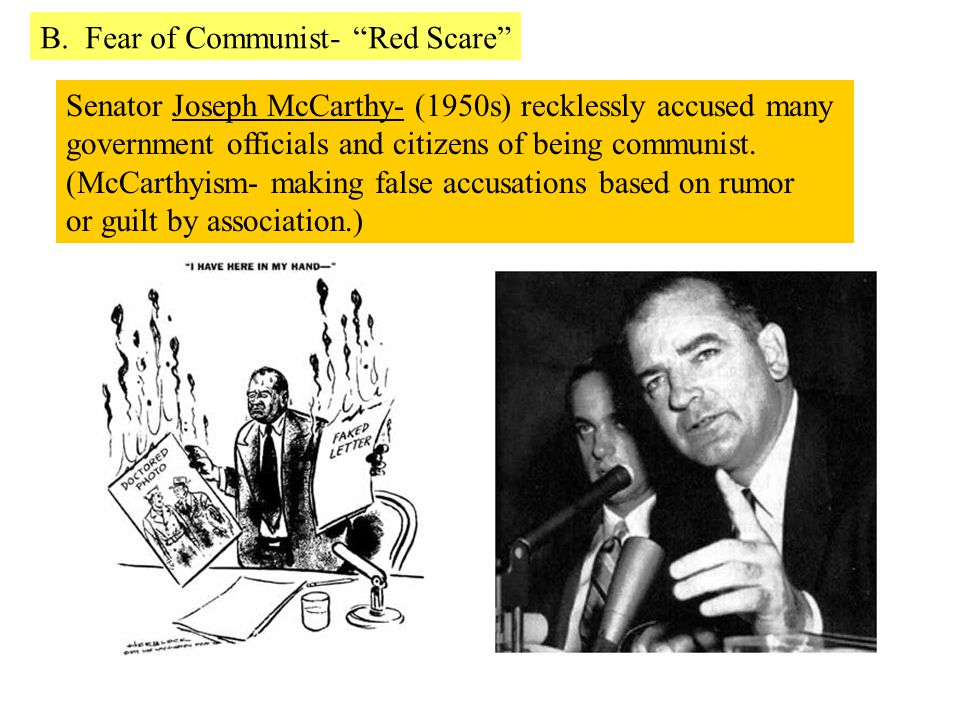 B. Fear of Communist- Red Scare