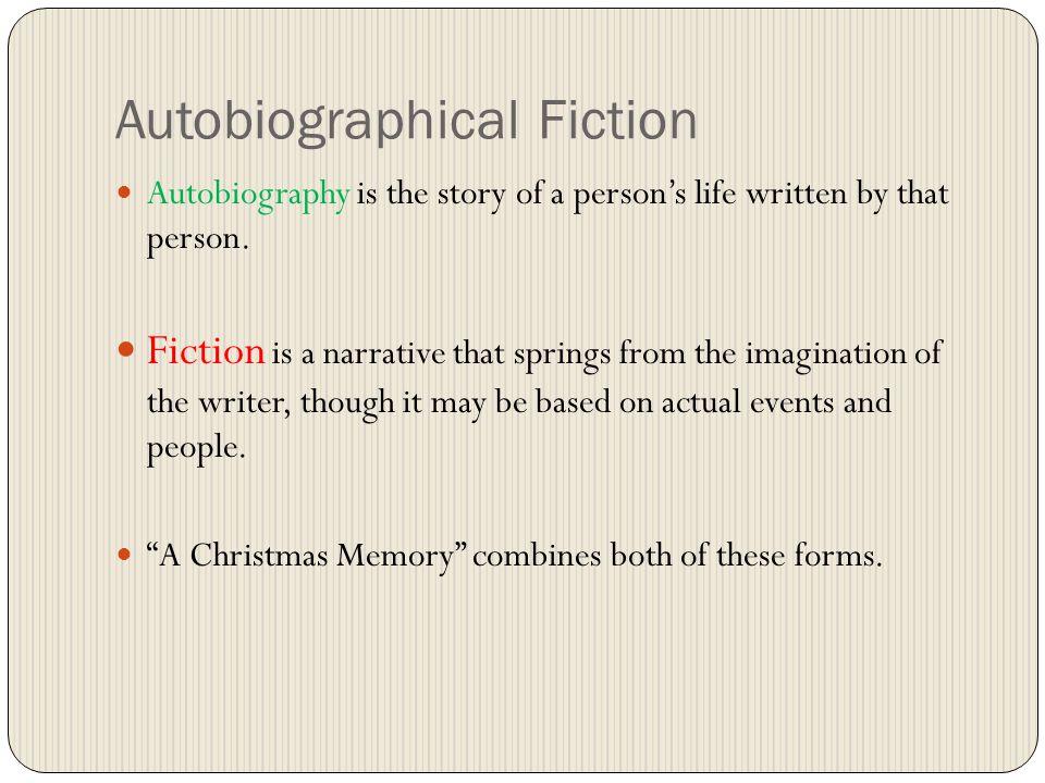 Autobiographical Fiction