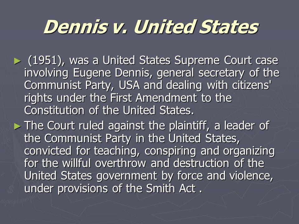 Dennis v. United States