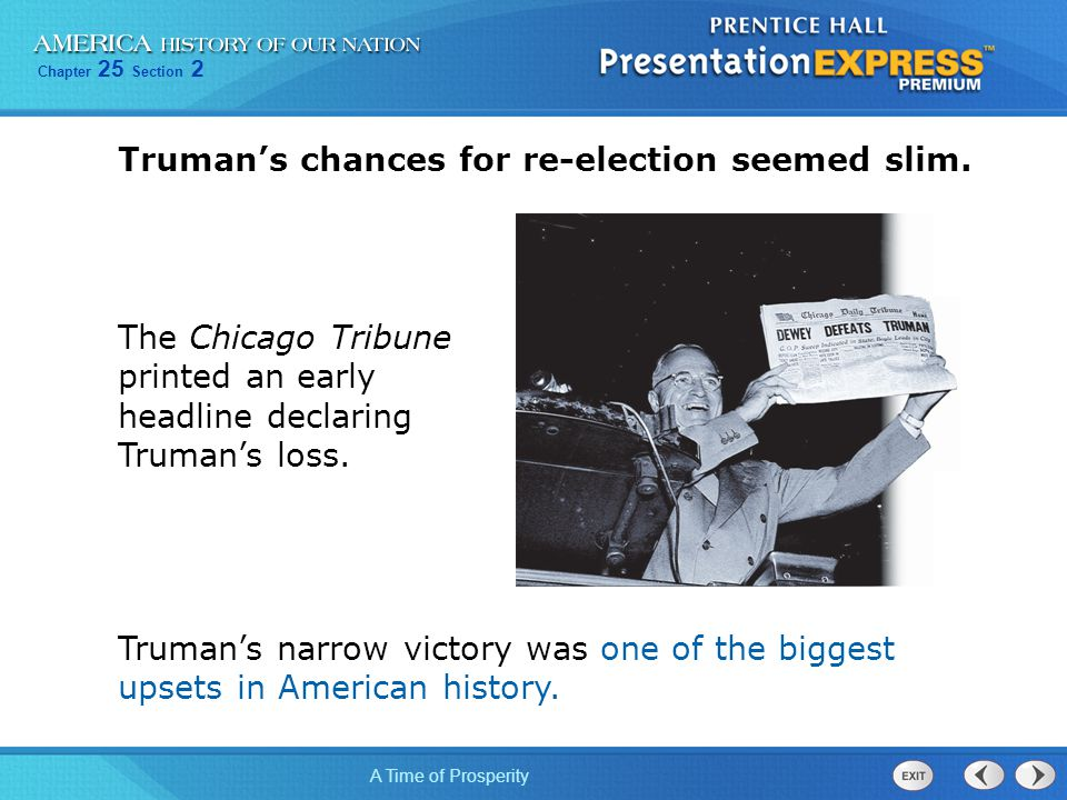 Truman's chances for re-election seemed slim.