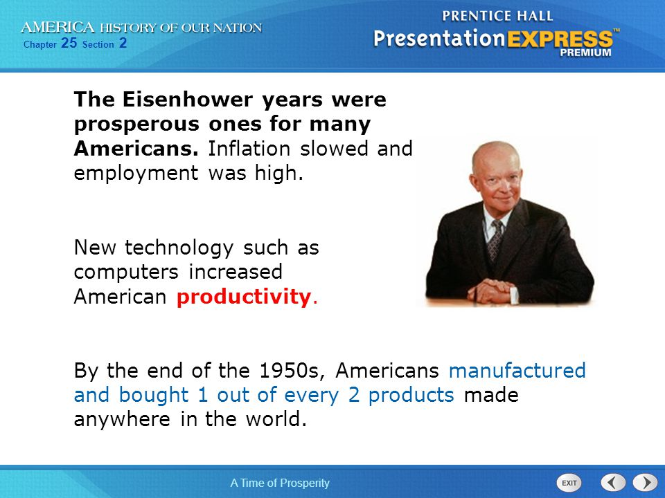 The Eisenhower years were prosperous ones for many Americans