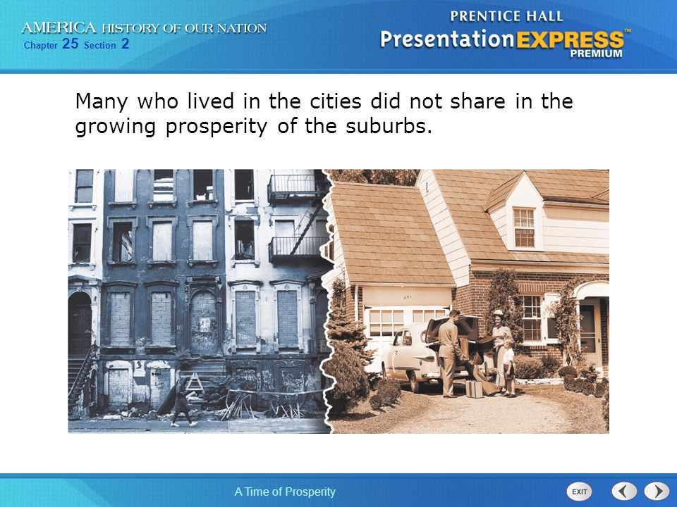 Many who lived in the cities did not share in the growing prosperity of the suburbs.