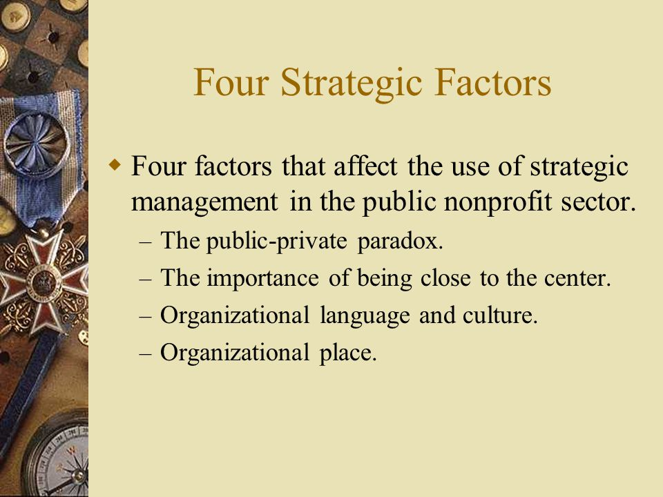 Four Strategic Factors
