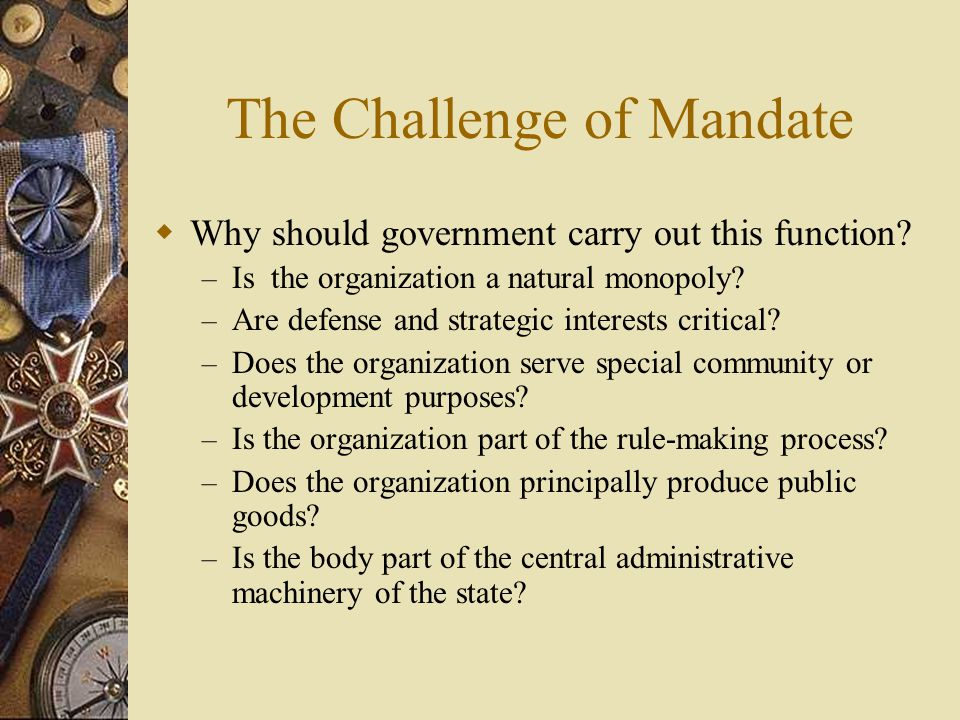 The Challenge of Mandate