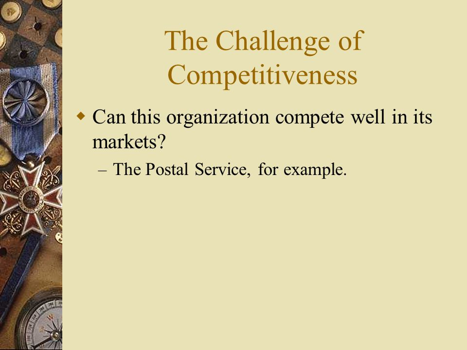 The Challenge of Competitiveness