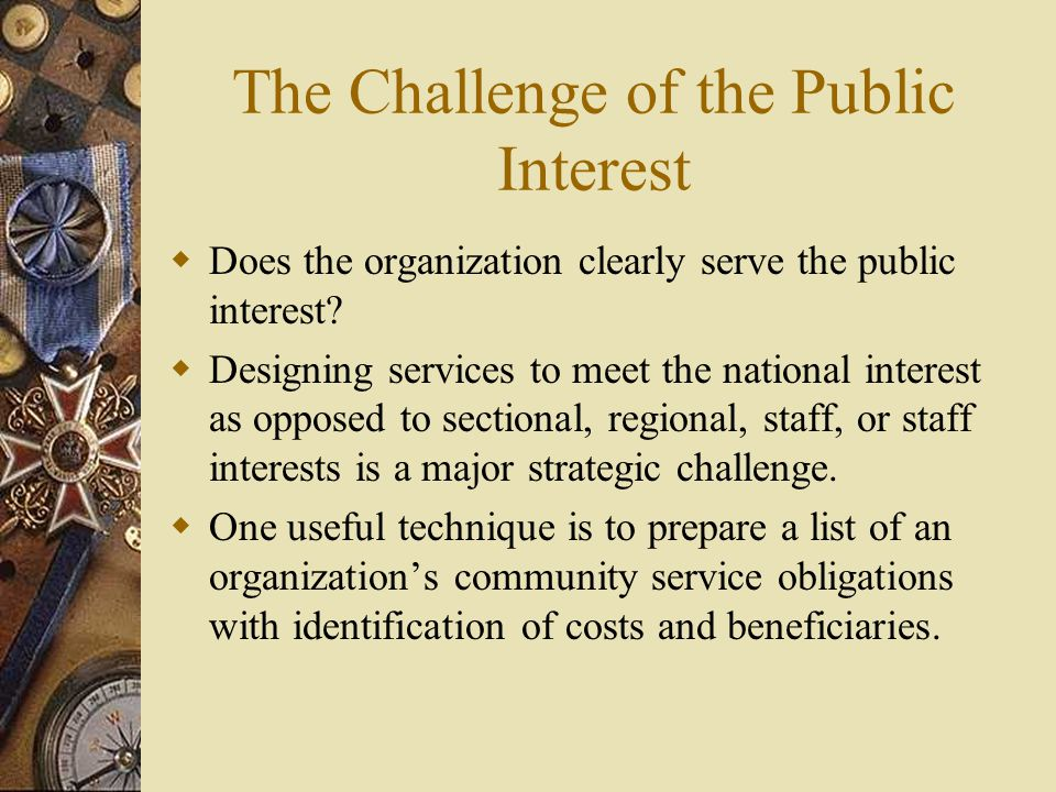 The Challenge of the Public Interest