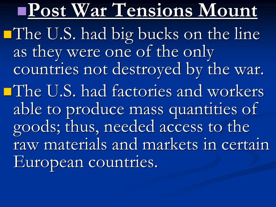 Post War Tensions Mount