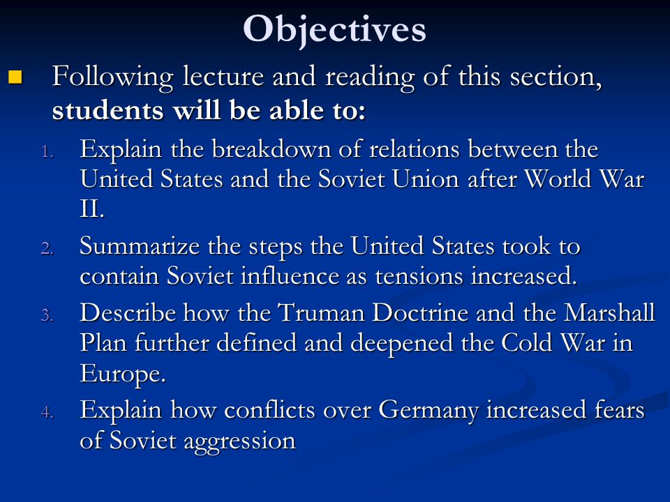 Objectives Following lecture and reading of this section, students will be able to: