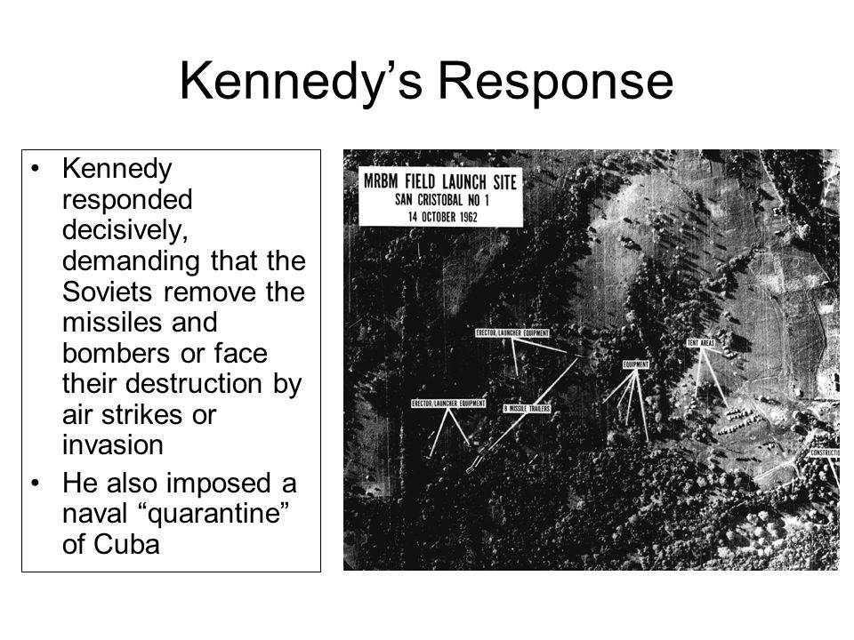 Kennedy's Response