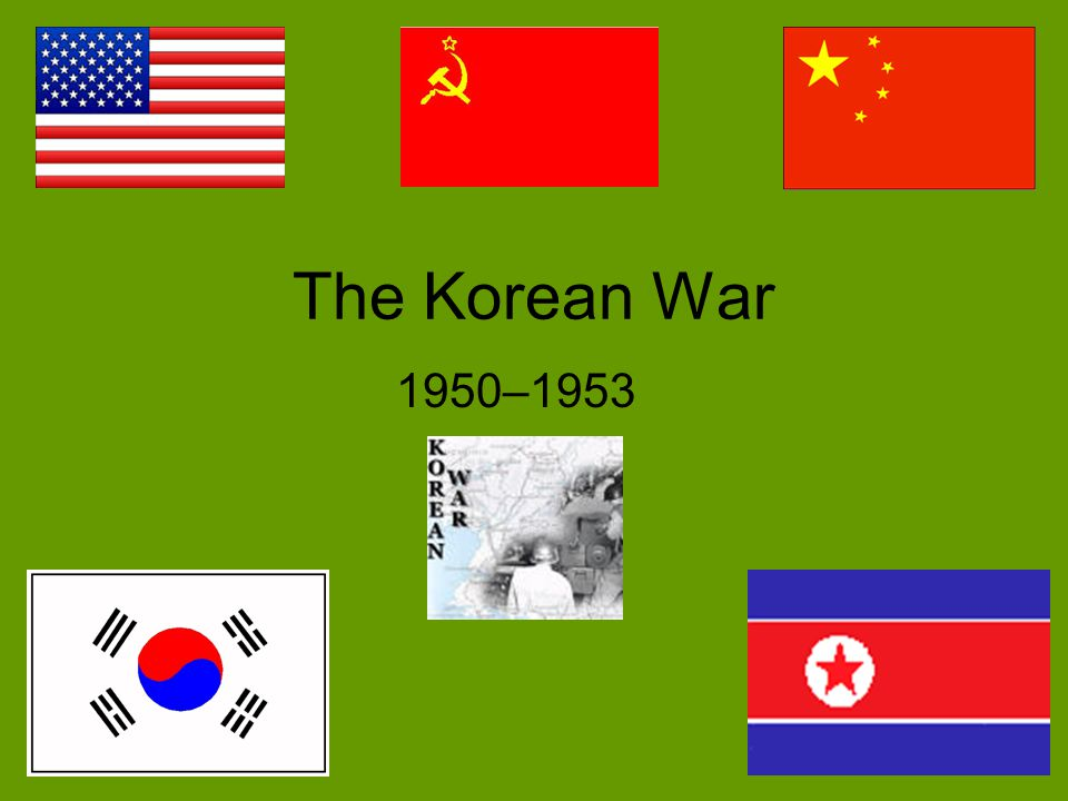 The Korean War 1950–1953