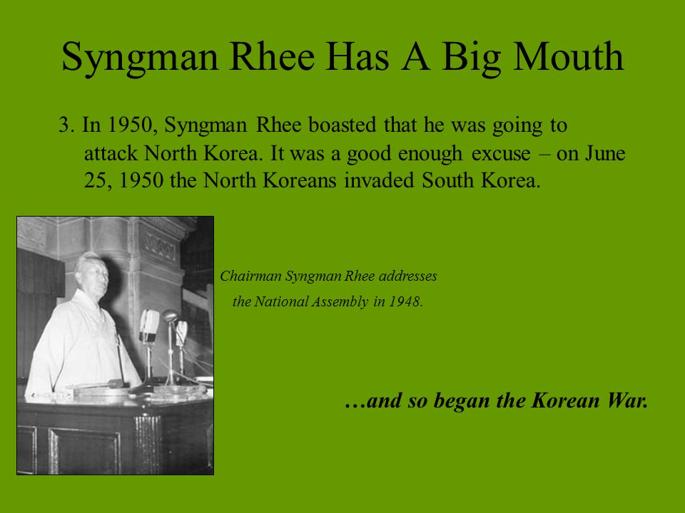 Syngman Rhee Has A Big Mouth