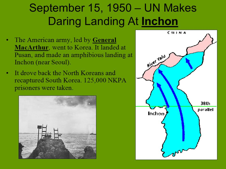 September 15, 1950 – UN Makes Daring Landing At Inchon