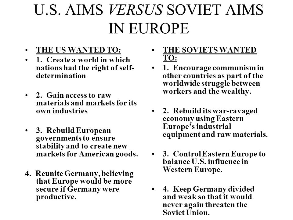 U.S. AIMS VERSUS SOVIET AIMS IN EUROPE