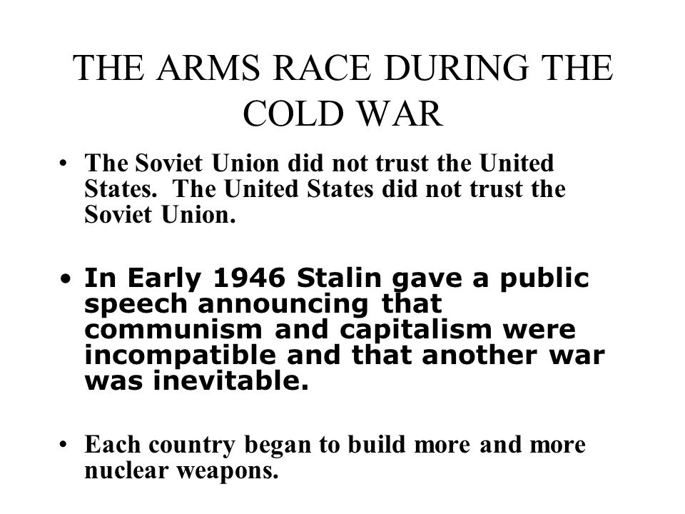 THE ARMS RACE DURING THE COLD WAR