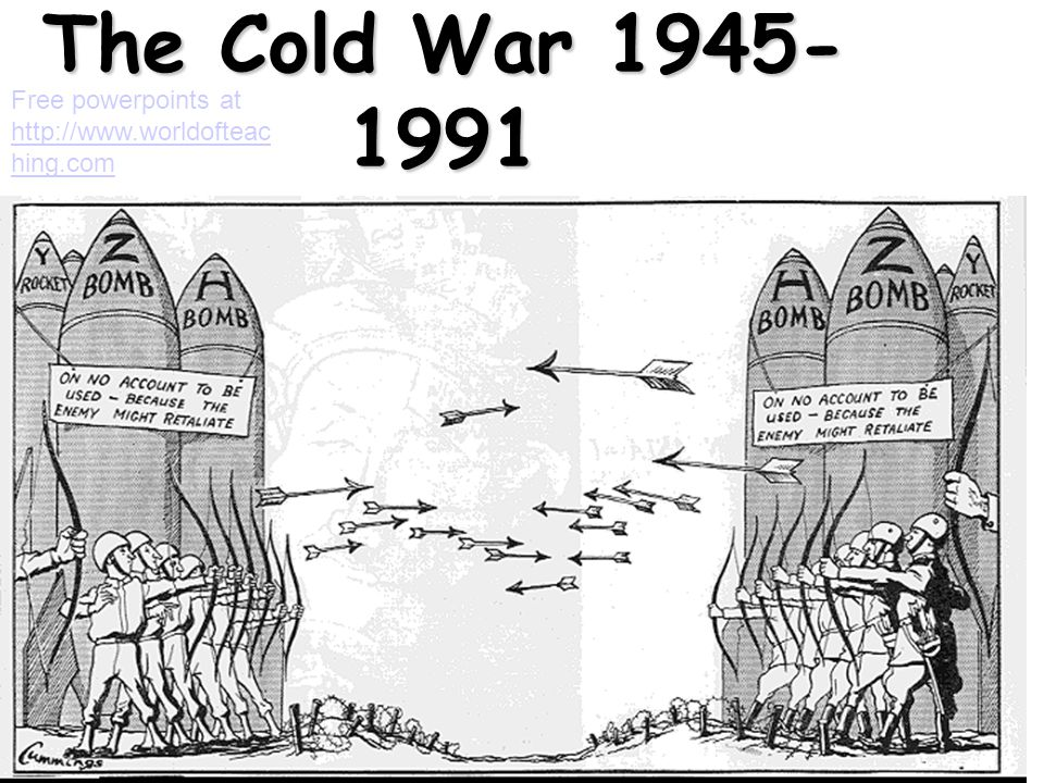 The Cold War 1945-1991 Free powerpoints at http://www.worldofteaching.com