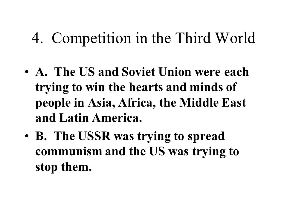 4. Competition in the Third World