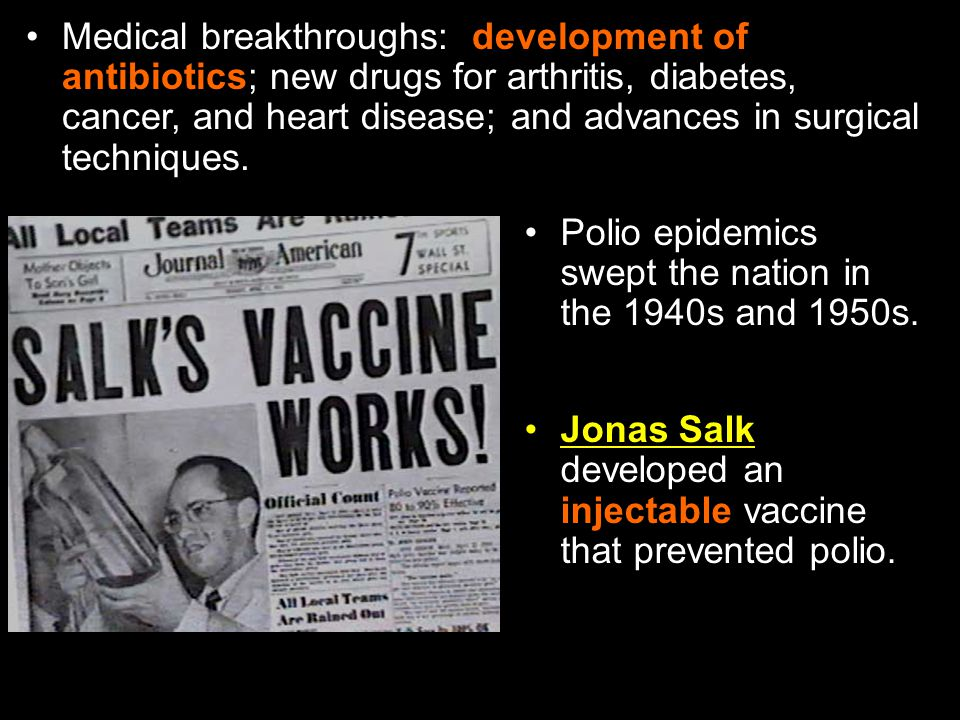 Polio epidemics swept the nation in the 1940s and 1950s.