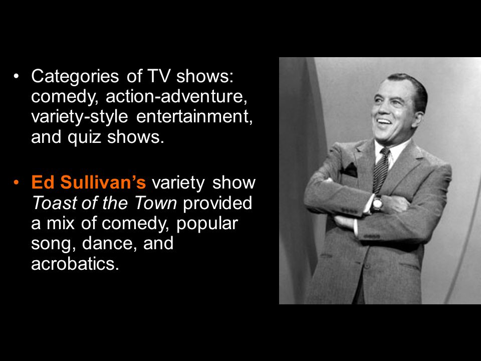 Categories of TV shows: comedy, action-adventure, variety-style entertainment, and quiz shows.